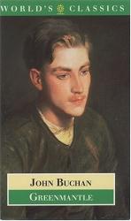 John Buchan: Greenmantle (Oxford World's Classics)