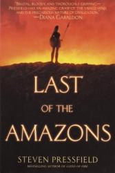 Steven Pressfield: Last of the Amazons
