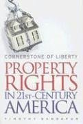 Timothy Sandefur: Cornerstone of Liberty: Property Rights in 21st Century America