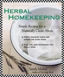 Sandy Maine: Herbal Homekeeping