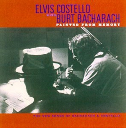 Elvis Costello & Burt Bacharach: Painted from Memory