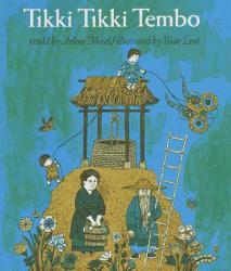 Arlene Mosel: Tikki Tikki Tembo