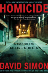 David Simon: Homicide: A Year on the Killing Streets