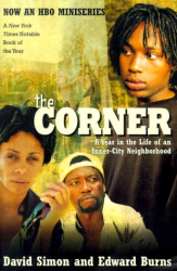 David Simon: The Corner: A Year in the Life of an Inner-City Neighborhood