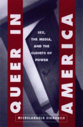 Michelangelo Signorile: Queer in America: Sex, the Media, and the Closets of Power