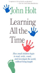John Caldwell Holt: Learning All the Time
