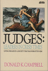 Donald K. Campbell: Judges: Leaders in Crisis Times