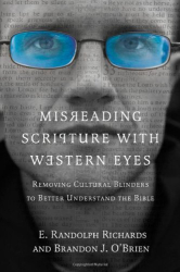 E. Randolph Richards: Misreading Scripture with Western Eyes