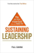 Paul Swann: Sustaining Leadership: You are more important than your ministry
