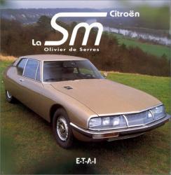 Olivier de Serres: La Citroën SM