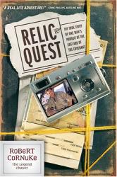 Robert Cornuke: Relic Quest (Legend Chaser)