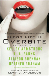 Amy Sterling Casil, edited by Kevin J. Anderson: Blood Lite II: Overbite