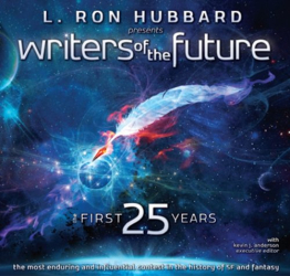 Edited by Kevin J. Anderson: L. Ron Hubbard Presents Writers of the Future - The First 25 Years