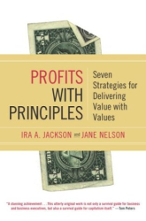 Ira A. Jackson and Jane Nelson: Profits With Principles
