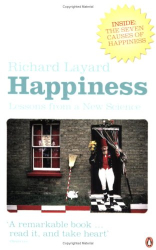 Richard Layard        : Happiness