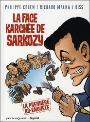 Philippe Cohen: La face karchée de Sarkozy