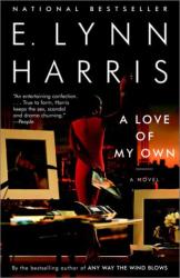 E. Lynn Harris: A Love of My Own