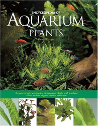 Peter Hiscock: Encyclopedia of Aquarium Plants