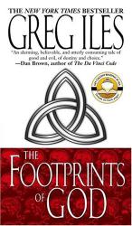 Greg Iles: The Footprints of God : A Novel