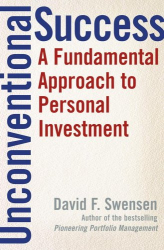 David F. Swensen: Unconventional Success : A Fundamental Approach to Personal Investment