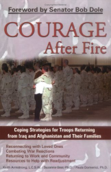 Keith Armstrong: Courage After Fire : Coping Strategies for Returning Soldiers and Their Families