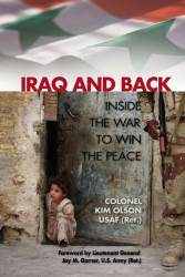 Col. Kim Olson USAF (Ret.): Iraq and Back: Inside the War to Win the Peace