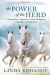 Linda Kohanov: The Power of the Herd: A Nonpredatory Approach to Social Intelligence, Leadership, and Innovation by Kohanov, Linda 1st (first) Edition (3/5/2013)