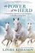 Linda Kohanov: The Power of the Herd: A Nonpredatory Approach to Social Intelligence, Leadership, and Innovation by Kohanov, Linda 1st (first) Edition (3/5/2013)