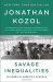 Jonathan Kozol: Savage Inequalities: Children in America's Schools