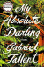 Gabriel Tallent: My Absolute Darling: A Novel