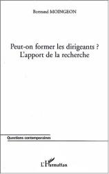 Bertrand Moingeon: Peut-on former les dirigeants ?