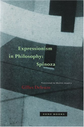 Gilles Deleuze: Expressionism in Philosophy: Spinoza