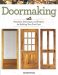 : Doormaking: Materials, Techniques, and Projects for Building Your First Door