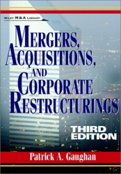 Patrick A.  Gaughan: Mergers, Acquisitions, and Corporate Restructurings