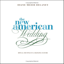 Diane Meier Delaney: New American Wedding
