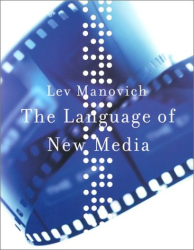 Lev Manovich: The Language of New Media (Leonardo Books)