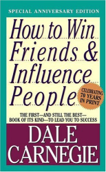: How to Win Friends and Influence People