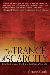Vctoria Castle : The Trance Of Scarcity