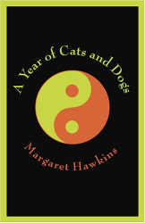 Margaret Hawkins: A Year of Cats and Dogs