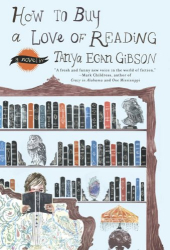 Tanya Egan Gibson: How to Buy a Love of Reading