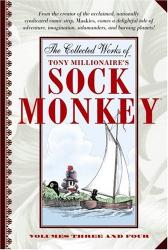 Tony Millionaire: The Collected Works of Tony Millionaire's Sock Monkey