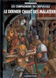 F. Bourgeon: Les Compagnons du crépuscule, tome 3 : Le Dernier Chant des Malaterre