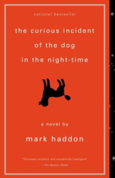Mark Haddon: The Curious Incident of the Dog in the Night-Time (Vintage Contemporaries)