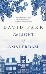 David Park: The Light of Amsterdam