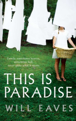 Will Eaves: This is Paradise