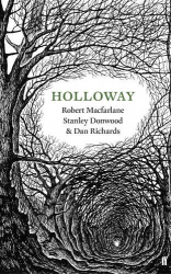 Robert Macfarlane: Holloway