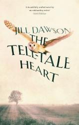 Jill Dawson: The Tell-tale Heart