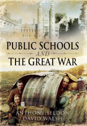 Anthony Seldon: Public Schools and the Great War