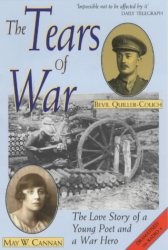 May Wedderburn Cannan: The Tears of War: The Love Story of a Young Poet and a War Hero
