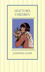Josephine Elder: Doctor's Children